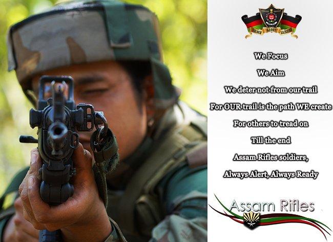 The Assam Rifles On Twitter We Focus We Aim We Deter Not