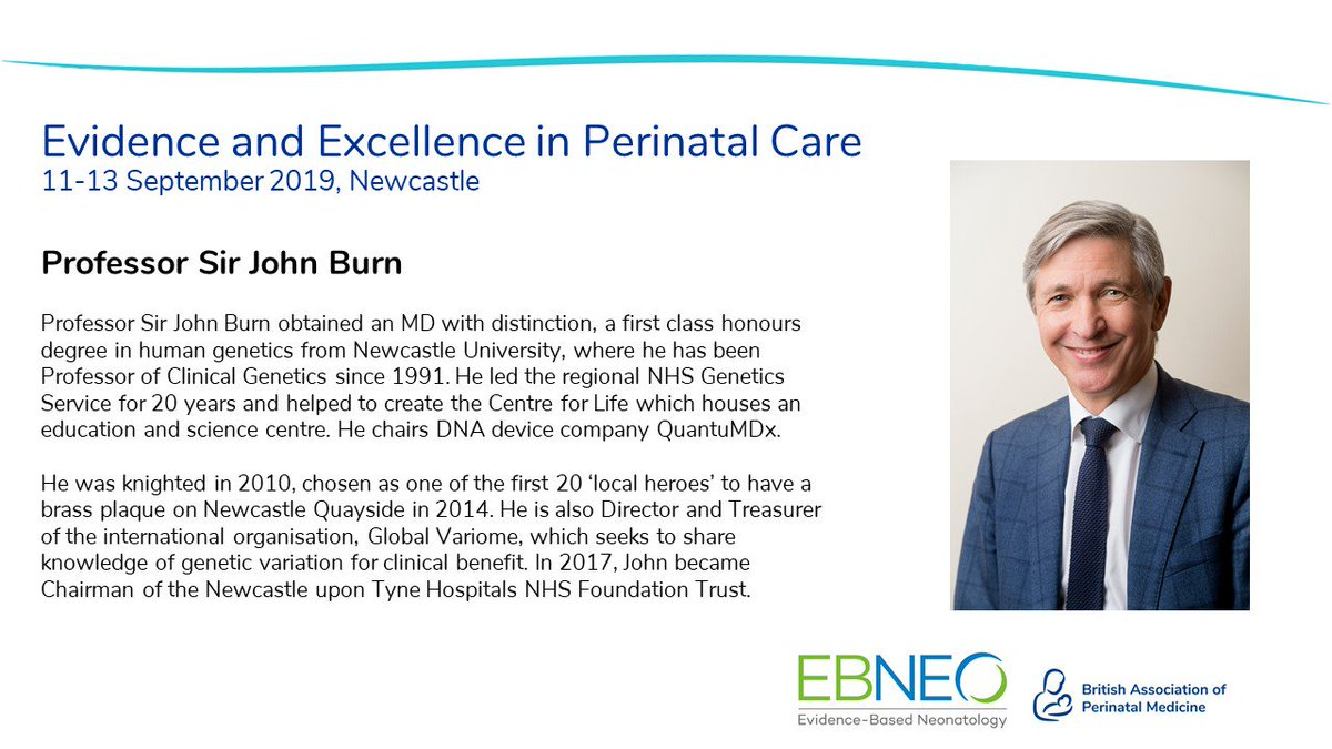 Want to know more about genomic testing? @CaPP3 Sir John Burn, Professor of Clinical Genetics at Newcastle University and Chair of Newcastle Hospitals is speaking at #bapm2019 #ebneo2019 in September. Book your ticket today: http://www.bapm.org/bapm2019   @EBNEO