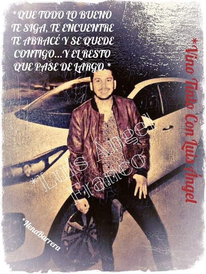 Buenos días Flakito que Tengas un excelente día lleno de cosas maravillosas 😘 Te Quiero MUCHO 💖 BENDICIONES 🙏  #MiMedicoDelAlma🙏 Luis Angel Franco✌️ #FansDeCorazonDeLuisAngel💖💖 Vino Tinto Con Luis Ángel 🍷🌹🍷🌹🍷🌹🍷🌹🍷 #NenaBarrera Al 💯 con @Flacorecoditos💖🌹🍷