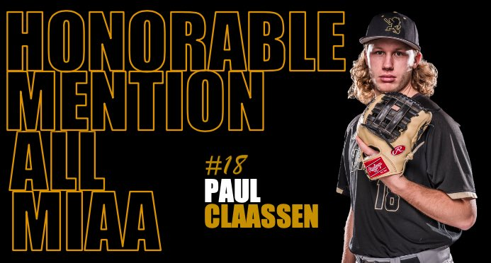 Congratulations to 3rd basemen, Paul Claassen, on his All-MIAA selection!