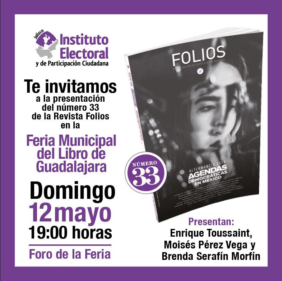 El domingo 12 de mayo presentaremos el número 33 de nuestra @RevistaFolios en la Feria Municipal del Libro de Guadalajara (Palacio Municipal, Avenida Hidalgo 400) ¡Te esperamos! https://t.co/qEDGcSDHf3