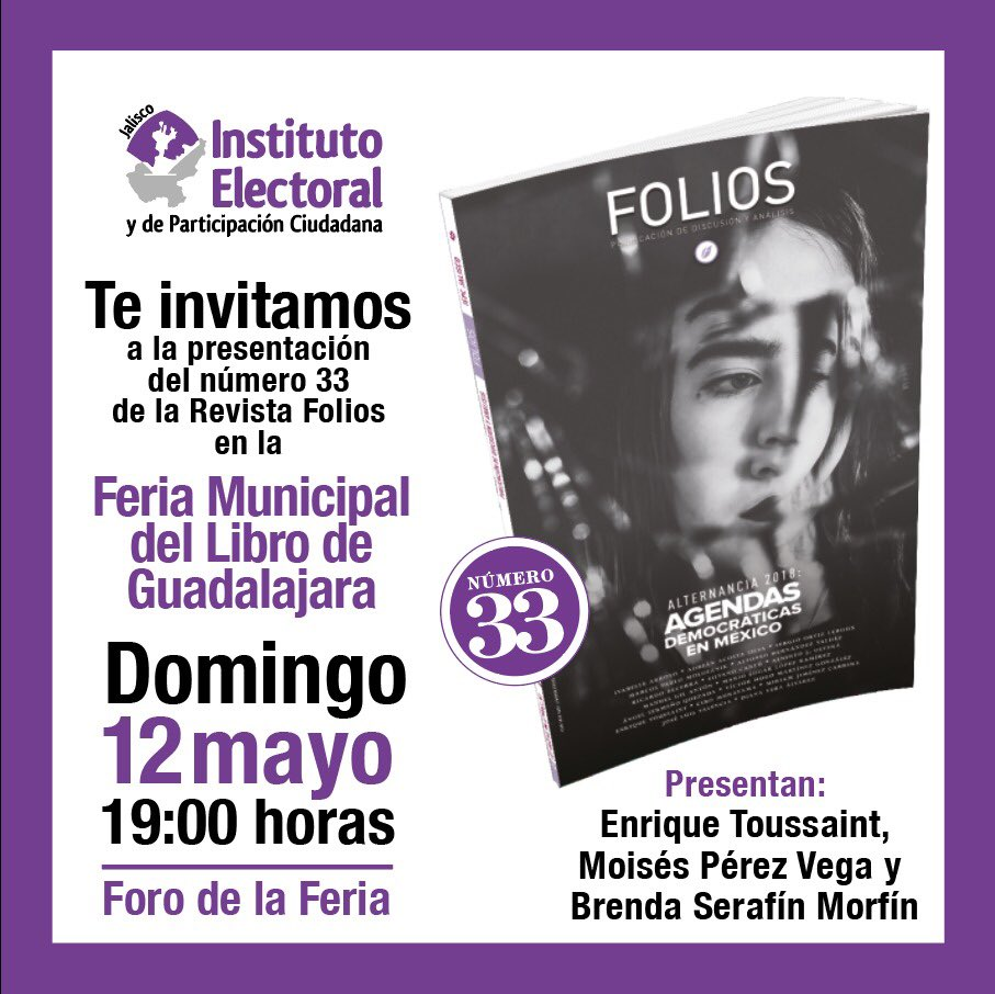 El  12 de mayo presentamos el No. 33 de @RevistaFolios en la Feria Municipal del Libro de Guadalajara (Palacio Municipal, Av. Hidalgo 400) https://t.co/eGncFNsrBt