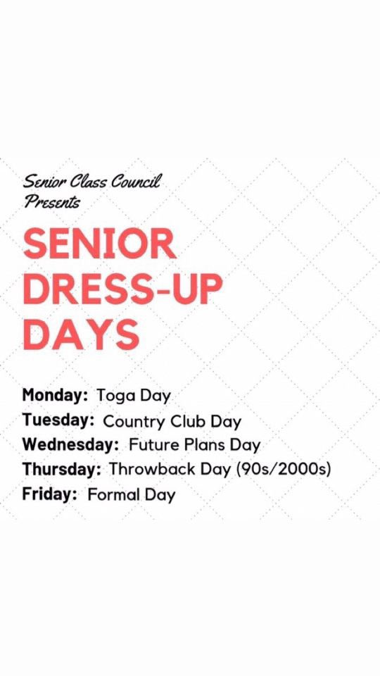 Seniors the final week is finally here! Dress to the themes starting Monday!