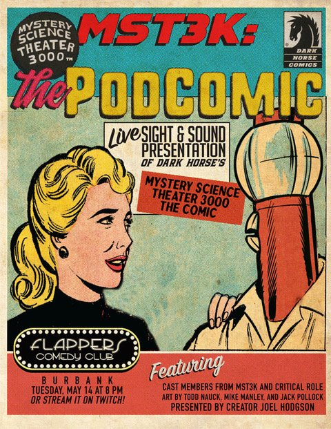 13b9675d644 ... don t miss this very special live reading of the  MST3K comic at Flappers  Comedy Club featuring Joel