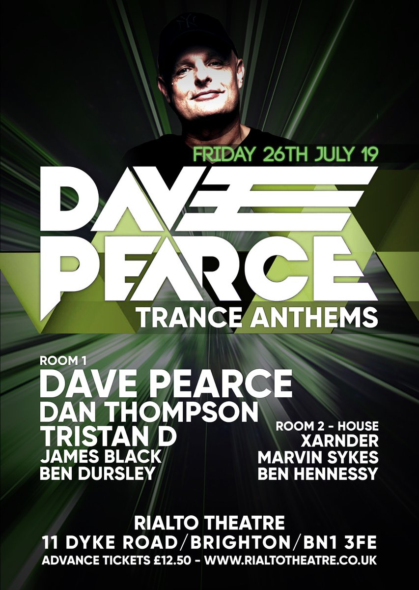 Just announced bringing an Exclusive and Intimate Trance Party to #Brighton @Rialto_Brighton with @DanThompsonDJ @jamesblackdj @BenDursley  Fri 26th July Advance tickets on sale Now £12.50 http://www.rialtotheatre.co.uk/whats-on/music-events/dave-pearce … #trancefamily #trancebythesea Limited Tickets