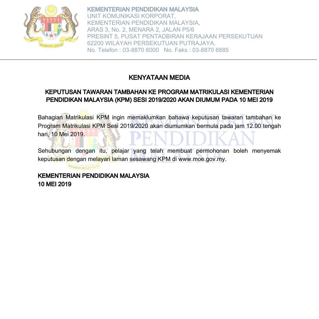 Kpm On Twitter Kenyataan Media Rasmi Kementerian Pendidikan Malaysia Berkaitan Keputusan Tawaran Tambahan Ke Program Matrikulasi Kpm Sesi 2019 2020 Https T Co Tlrhrih1ah