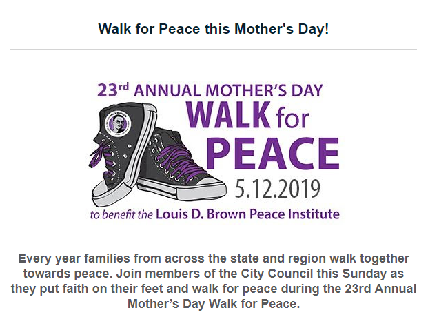 Join members of the City Council this Sunday for the Mother's Day Walk for Peace.