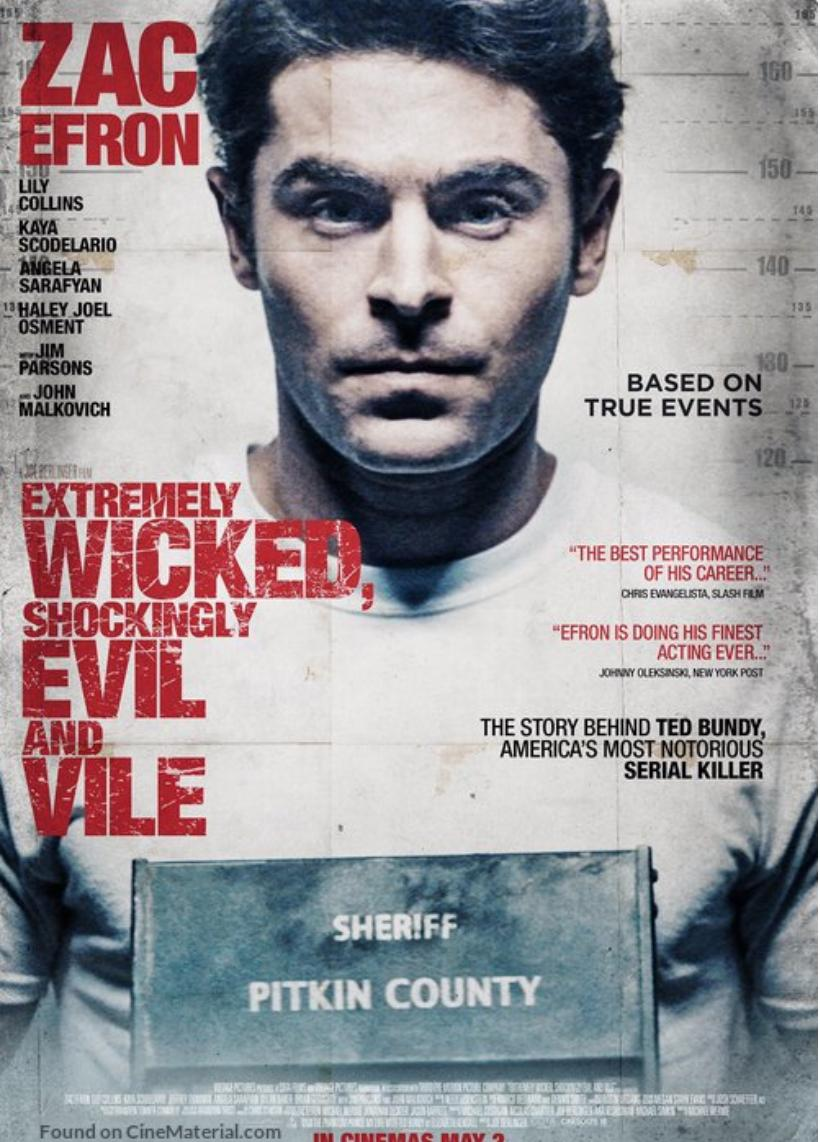 Resultado de imagem para extremely wicked shockingly evil and vile poster