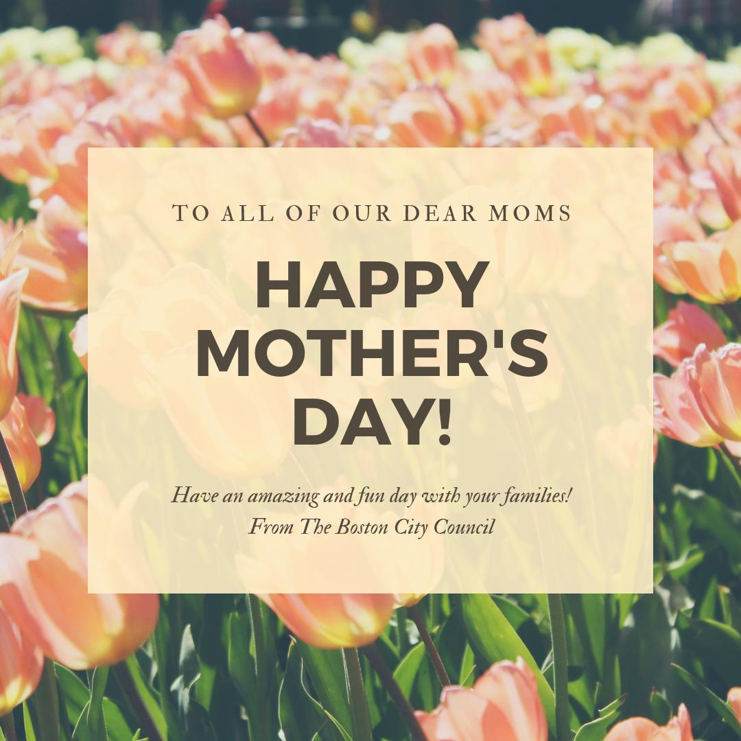 #HappyMothersDay from the #Boston City Council! 💐