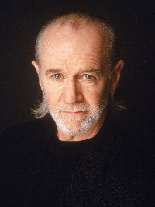 I felt like I forgot something. Happy birthday to George Carlin. RIP George Carlin.