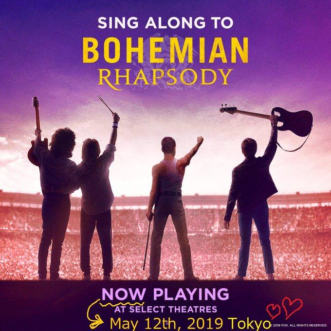 May 12th, 2019  Happy Birthday! Mr Rami Malek!!          Bohemian Rhapsody in theater TOKYO
