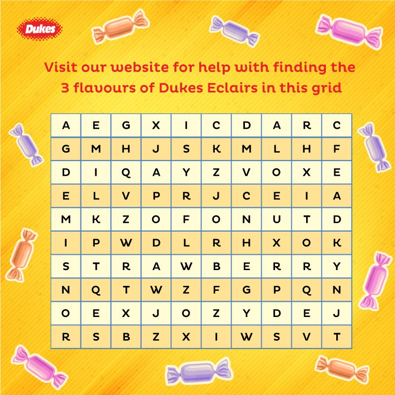 Hidden in this #WordGrid are the names of the 3 #delicious flavours of #DukesIndia Eclairs.  To know what they are, visit  http:// dukesindia.com/products/confe ctionery &nbsp; …  &amp; mark your answers, take a Screenshot &amp; post as a Comment. #FunGames #FunStuff #brainteasers #games #comment #like #share #tagafriend <br>http://pic.twitter.com/teZJ9ZcmMt