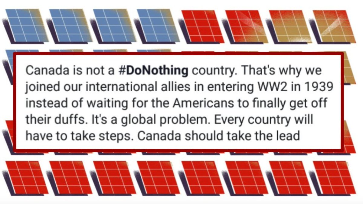 In Canada's case, unlike America, we didn't hesitate to recognize the threat and join our international allies in full fledged defense of all we hold dear. Nothing less is required of us now. If anything, more. Historically, at least, we are not a 'do-nothing' people /10