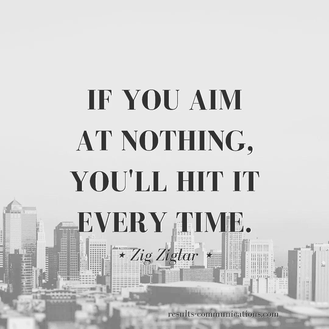 If you aim at nothing, you&#39;ll hit it every time. ⋆ Zig Ziglar ⋆ #Quote #ZigZiglar #Goals #ChaseDownYourPassion #GoBigOrGoHome #GoForIt #WorkHard #Succeed #HaveFun #Entrepreneur #HappyWeek<br>http://pic.twitter.com/d1pX1BsDCT
