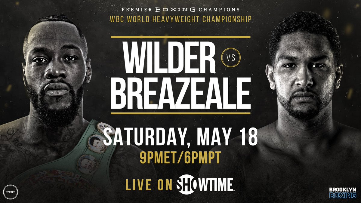 FIGHT WEEK❗️  Heavyweight World Champion @BronzeBomber defends his WBC title vs top mandatory challenger @TroubleBoxing in a grudge match this Saturday night at @barclayscenter in Brooklyn and live on @ShowtimeBoxing.  #WilderBreazeale 🥊ℹ️: https://pbcham.ps/FightNight5-18-19 …