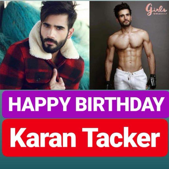 HAPPY BIRTHDAY Karan Tacker