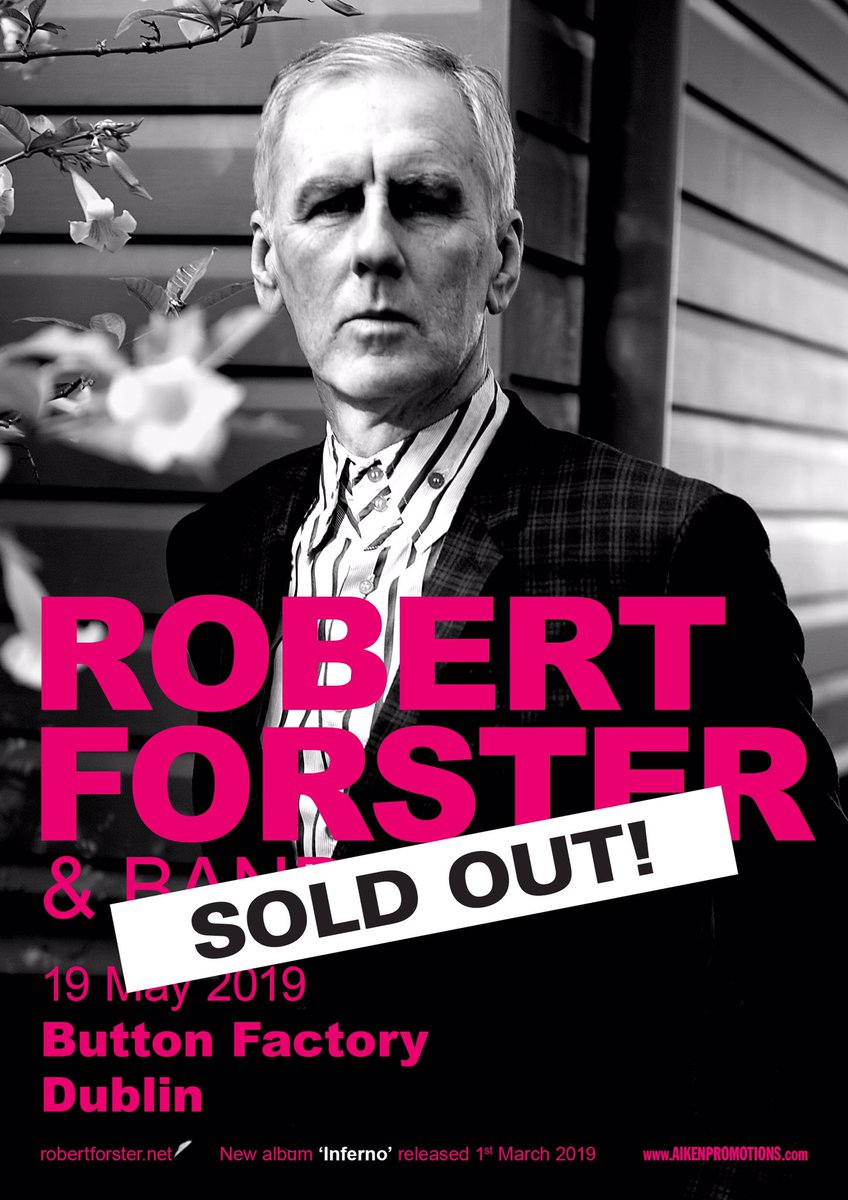 Robert Forster @ButtonFactoryv May 19th Show SOLD OUT