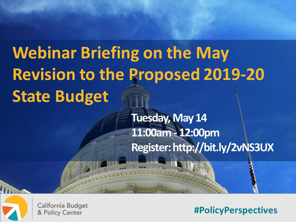 Want to understand what's in #MayRevise that impacts low- and middle-income Californians? Want to know what to watch for as Gov @GavinNewsom & #CAleg work toward a final #CAbudget? Join us  tomorrow at 11AM for a webinar to find out: http://bit.ly/2vNS3UX  #PolicyPerspectives
