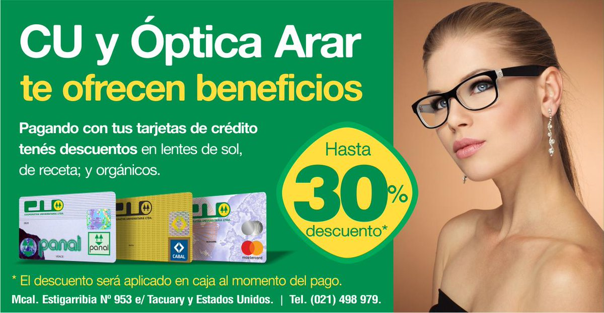 ad9da9ce3d CU y Óptica Arar te ofrecen beneficios Pagando con tus #tarjetasCU tenés  descuentos en lentes