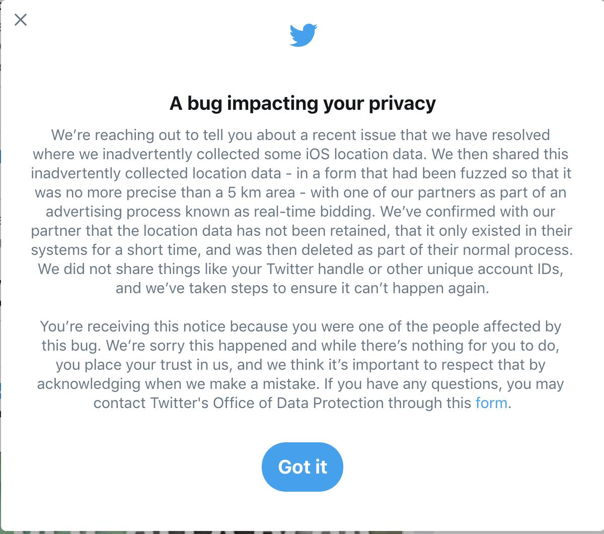 """Just got this ominous Twitter pop-up informing me that I'm a victim of its latest privacy mishap:   """"We're sorry this happened and there's nothing for you to do."""""""