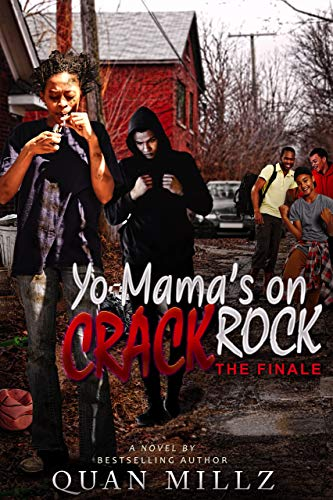 PDF] Download Yo Mama's On Crack Rock: Episode 2 - THE FINALE By Un
