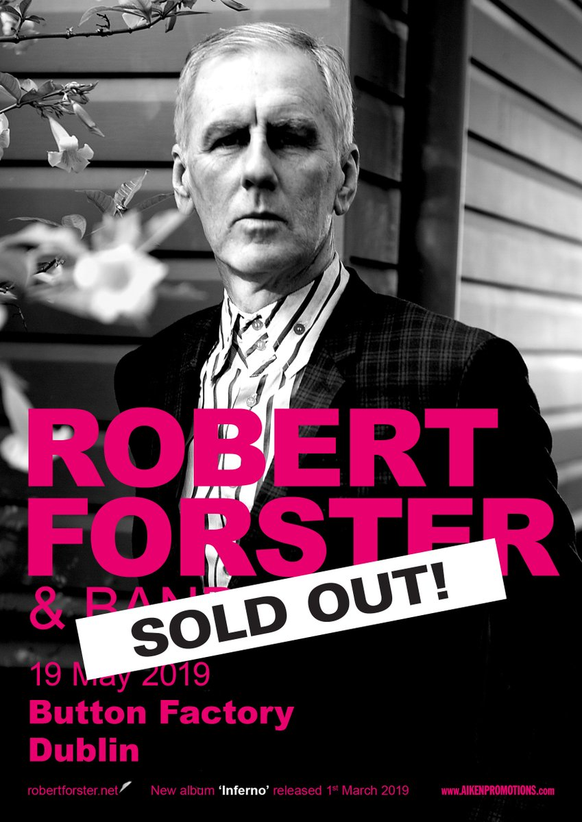 📢TICKET UPDATE: Tickets SOLD-OUT!📢 #RobertForster @ButtonFactoryv 19th May 2019