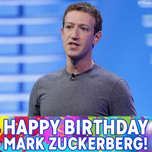 Happy Birthday to Facebook CEO Mark Zuckerberg!