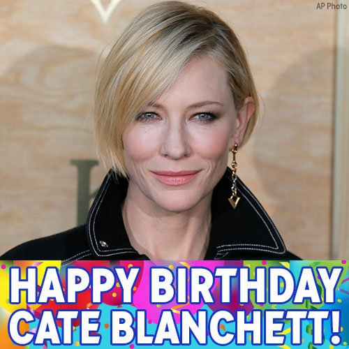 Happy Birthday to Carol and Lord of the Rings actress Cate Blanchett!