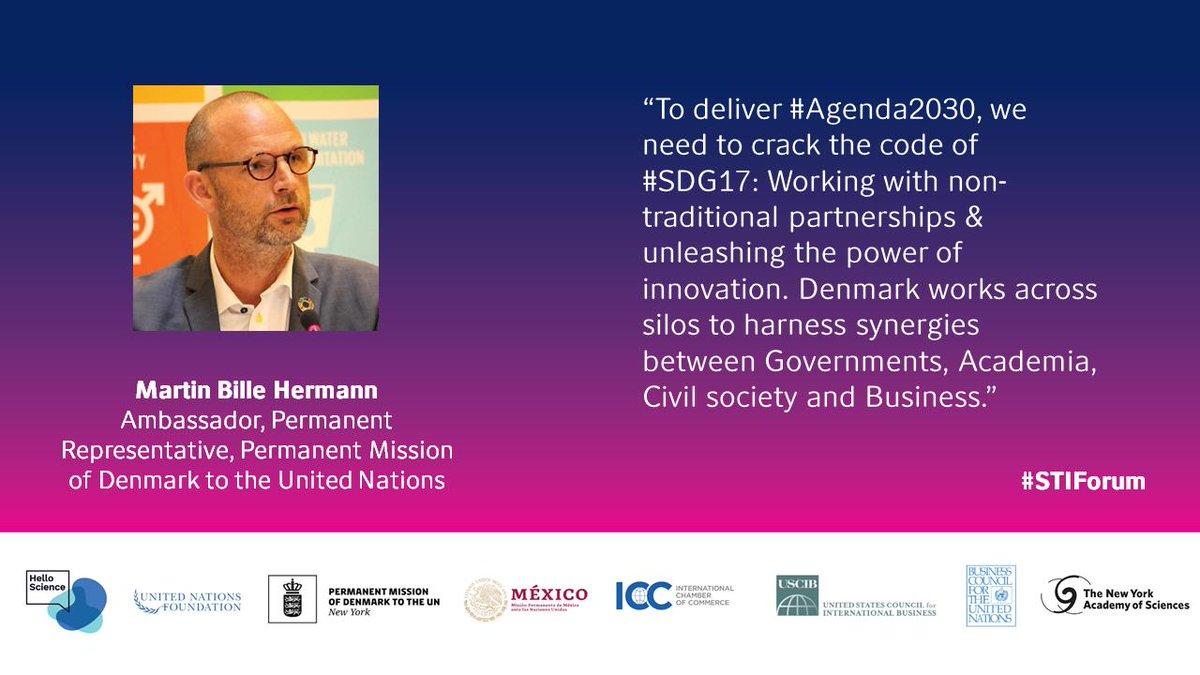 """To deliver #Agenda2030 , we need to crack the code of #SDG17."" So says @BilleHermann @Denmark_UN at @UN #STIForum panel debate, ""Building SDG Networks in Science, Technology & Innovation"" #HelloScienceSTIForum #SDGInnovation"