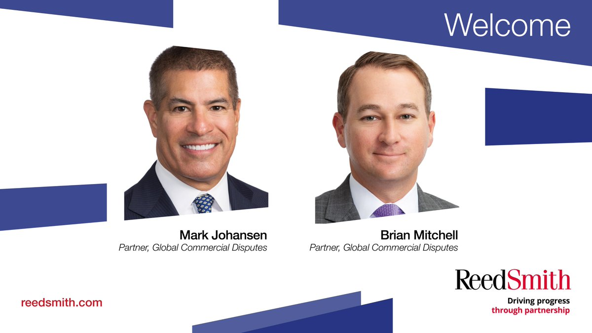 Reed Smith Llp On Twitter Two Partners Mark L Johansen And Brian C Mitchell Join Our Global Commercial Disputes Practice In Our New Dallas Office Litigation Arbitration Https T Co Fowhoglp4m