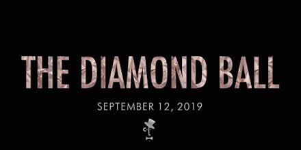 SEPTEMBER 12, 2019  We're coming back to NY for the #DIAMONDBALL to benefit #CLF !! Follow @claralionelfdn for ways to donate, and the announcement of our host and performers coming soon. 💎🥰