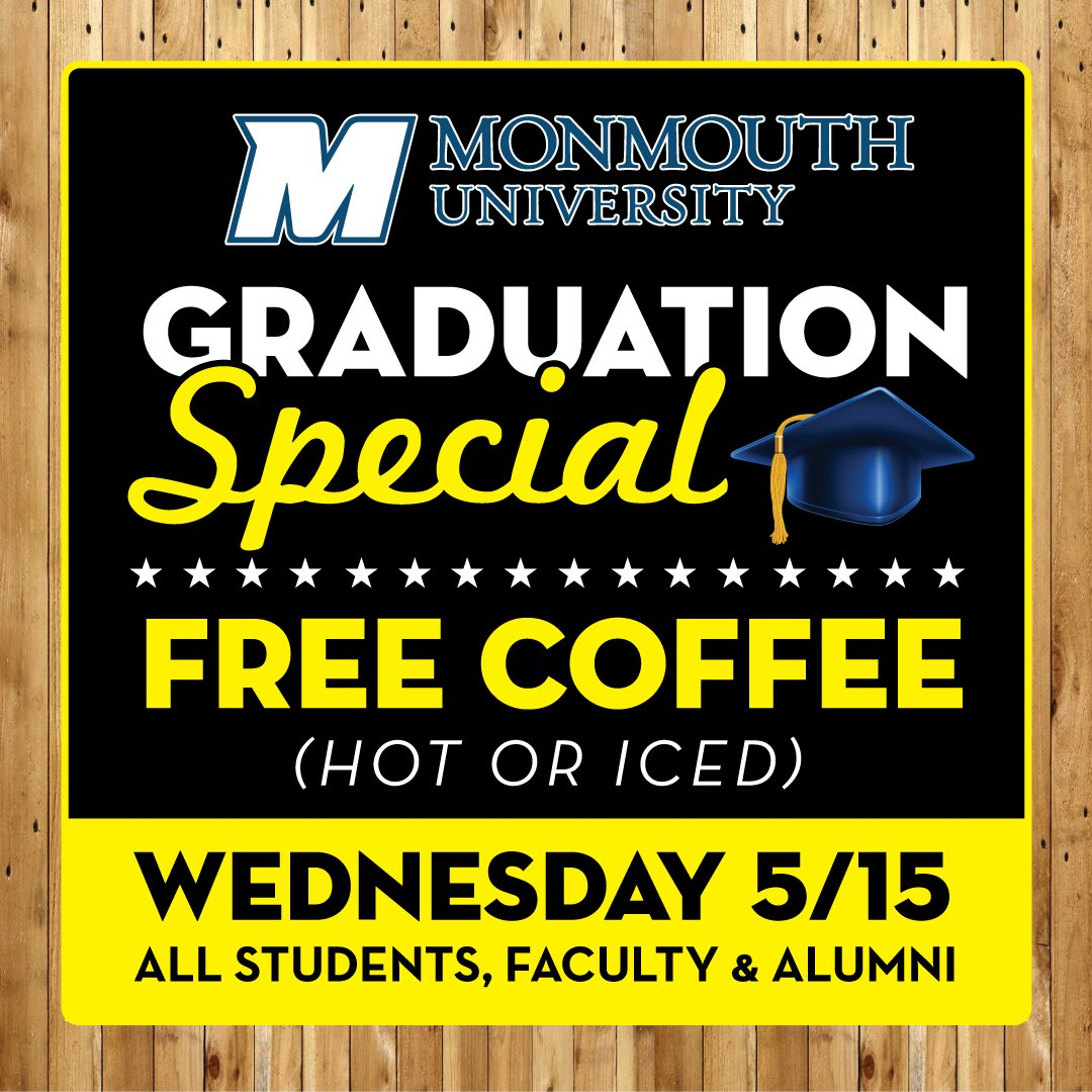 This one goes out to @MUHawks @monmouthu This is good for graduates, current students, alumni, faculty, super-seniors, etc. You get it.  Coffee on us all day. 🎓👏🏼