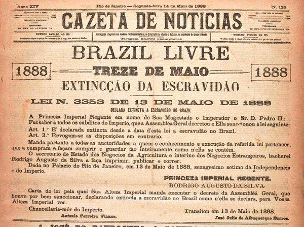 mayo Brasil expidió Ley Áurea gobierno Imperial abolió esclavitud indemnización Original Ley Áurea declarada extinta fecha ley esclavitud Brasil revocan disposiciones contrarias | MEMORABLE | Scoopnest