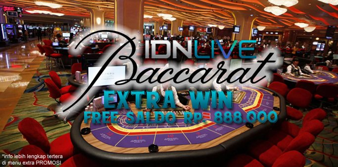 Extra Win Baccarat IDN Live