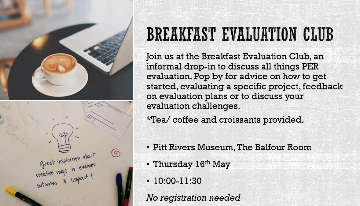 The @UniofOxford Breakfast Evaluation Club is a new informal drop-in for practical advice, feedback and examples of #evaluating public engagement with research. Join us for the very first one TOMORROW: http://bit.do/Breakfast-Evaluation-Club… ☕️