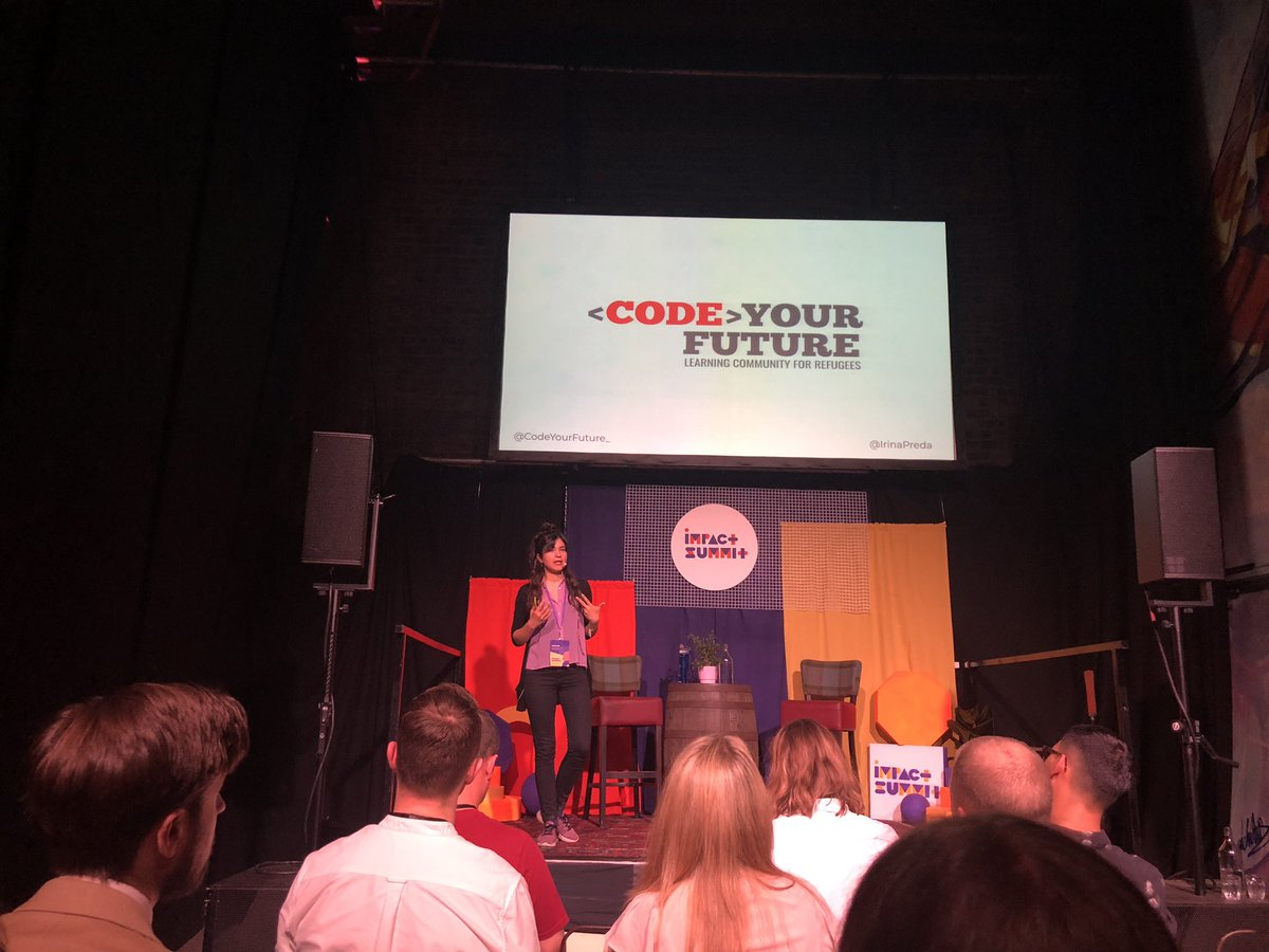 Using Tech for Good. @IrinaPreda from @CodeYourFuture_ explores how #refugees can benefit from learning how to code as part of a community #ImpactSummit19