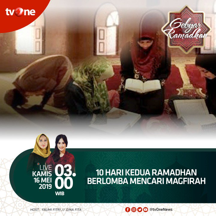 "Saksikan program Gebyar Ramadhan ""10 hari kedua Ramadhan berlomab mencari Magfirah"", Kamis 16 Mei 2019 jam 03.00 WIB hanya di tvOne & streaming di tvOne connect, android http://bit.ly/2CMmL5z & ios http://apple.co/2Q00Mfc #GebyarRamadhantvOne #RamadhanditvOne"