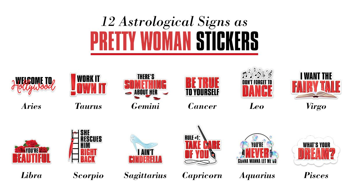 Let's be real: there's a #PrettyWomanTheMusical sticker for EVERY sign! Get yours here:  http:// bit.ly/PWStickers  &nbsp;  <br>http://pic.twitter.com/OV8jbisEvM
