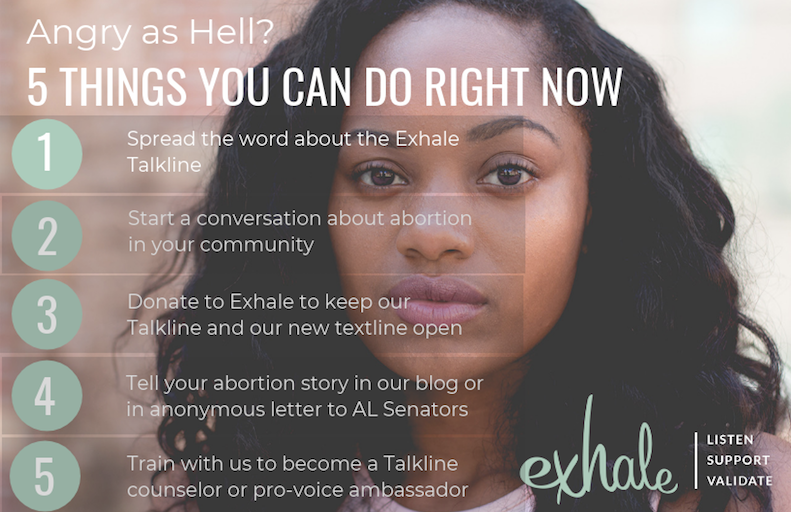 Angry about the #AlabamaAbortionBan? Here's 5 things you can do right now to help. #provoice http://exhaleprovoice.org