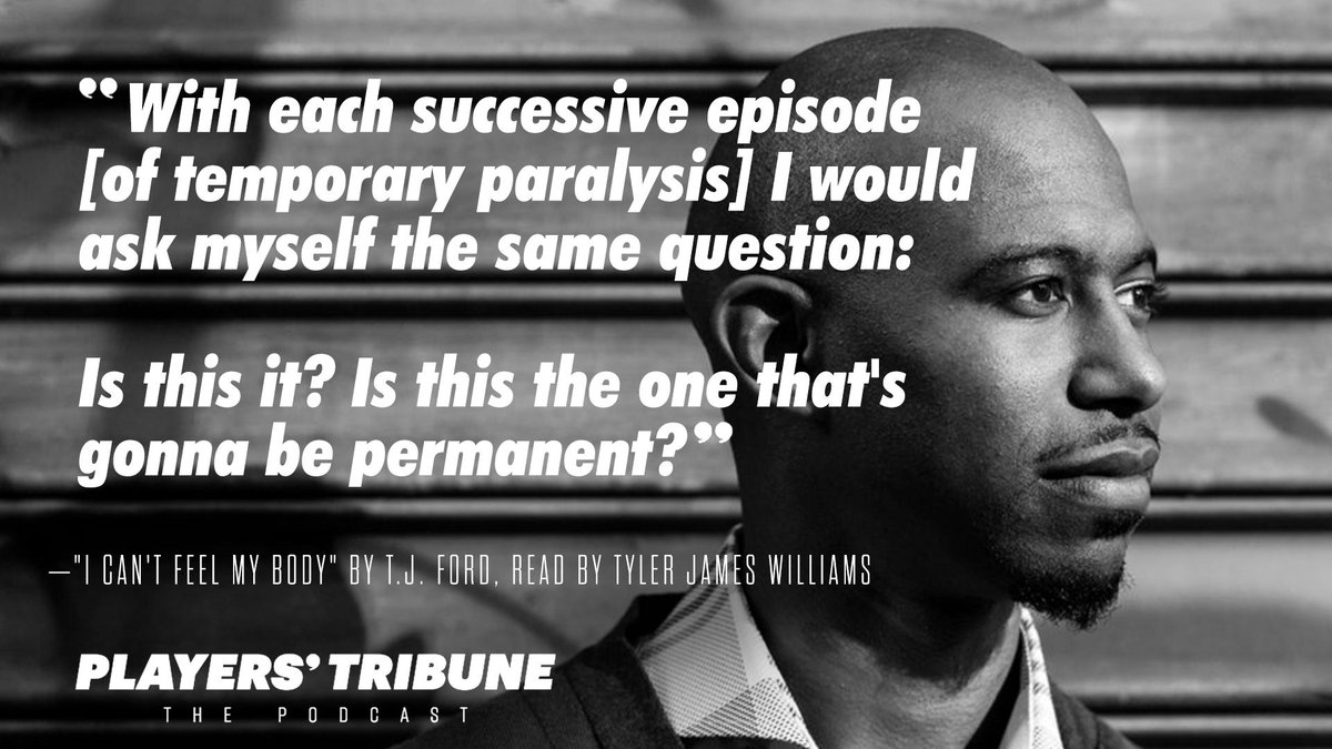.@tj_ford had to overcome his body's temporary paralysis before he could learn to make moves his own way.   @TylerJamesWill reads Ford's story in this episode of @PlayersTribune podcast: http://bit.ly/2WN22pw #Luminary