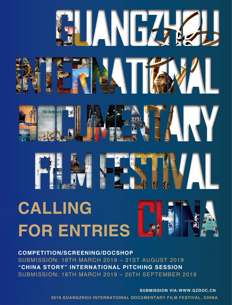 Guangzhou International Documentary Festival is calling for entries – submit your projects by 31 August: https://bit.ly/2I7iahY