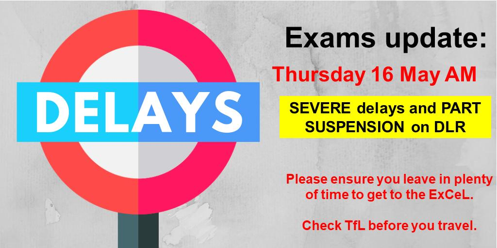EXAMS UPDATE: There are currently severe delays and part suspension on the DLR between Bank/Tower Gateway and West India Quay/Poplar. Please ensure you leave in plenty of time to get to the @ExCeLLondon. Check @TfL before you leave. 🚆 @ucl