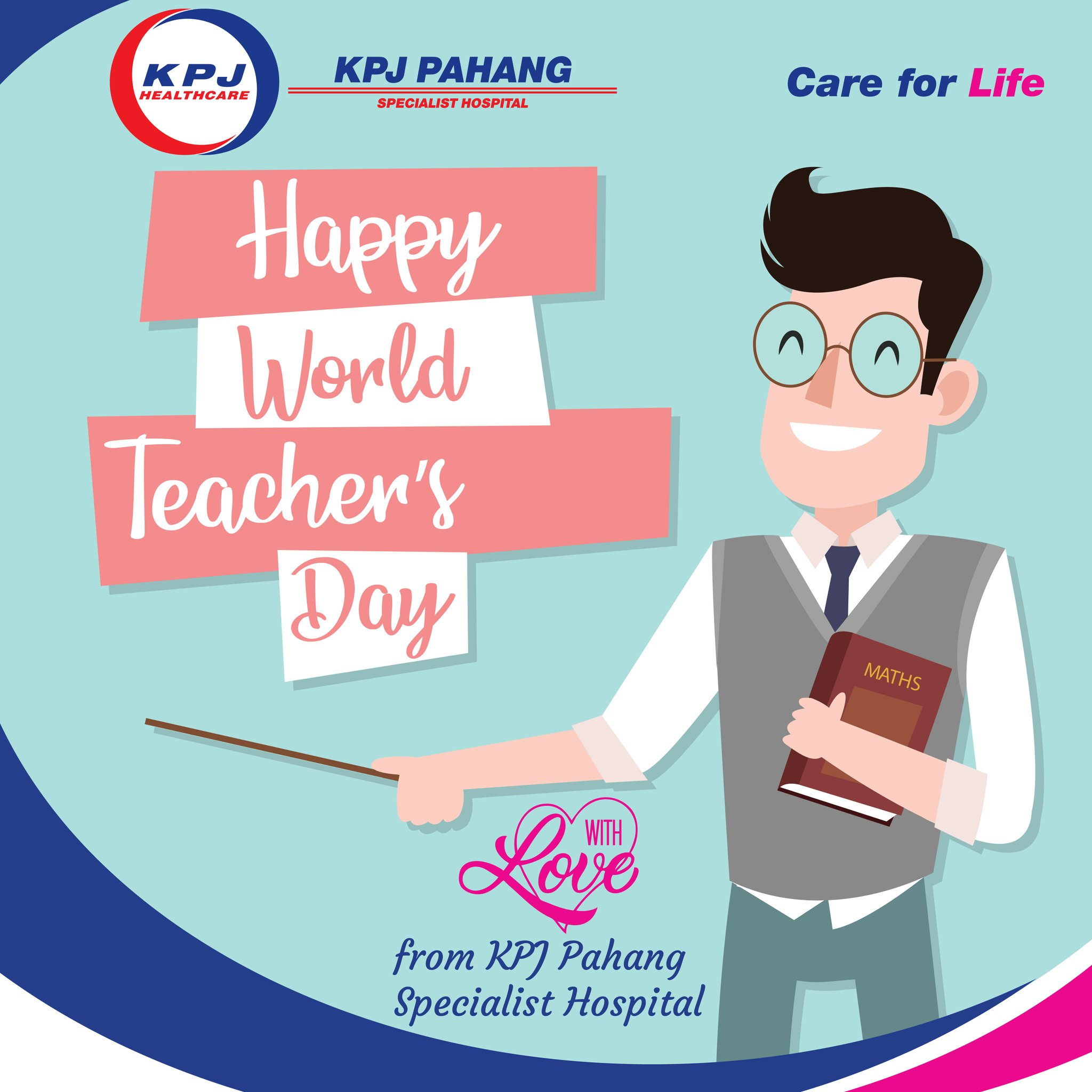 Kpj Pahang On Twitter Happy Teacher S Day To All Teacher In The World With Love Kpj Pahang Specialist Hospital