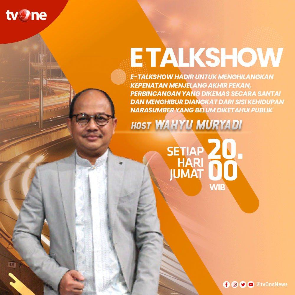 Jangan sampai ketinggalan program E-Talkshow dengan bincang-bincang bersama narasumber yang pastinya menghibur dan dikemas dengan santai.Setiap Jumat, jam 20.00 WIB bersama Wahyu Muryadi hanya di tvOne & streaming tvOne connect. #EtalkshowtvOne