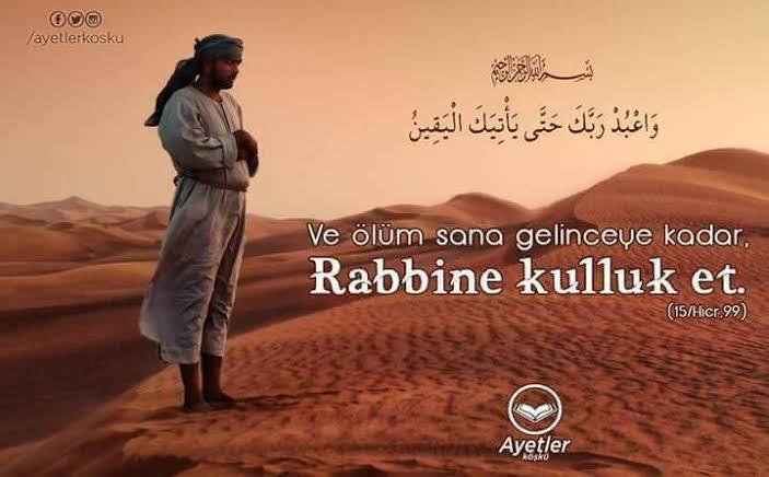 Ve sana yakîn (ölüm) gelinceye kadar Rabbine ibadet et!(Hicr - 99) #SağlığaMülakatDeğilLiyakat #RehbltsynÖğrtPrimEsaslıAta #MhkTetikçisiCüneytÇakır #perşembe