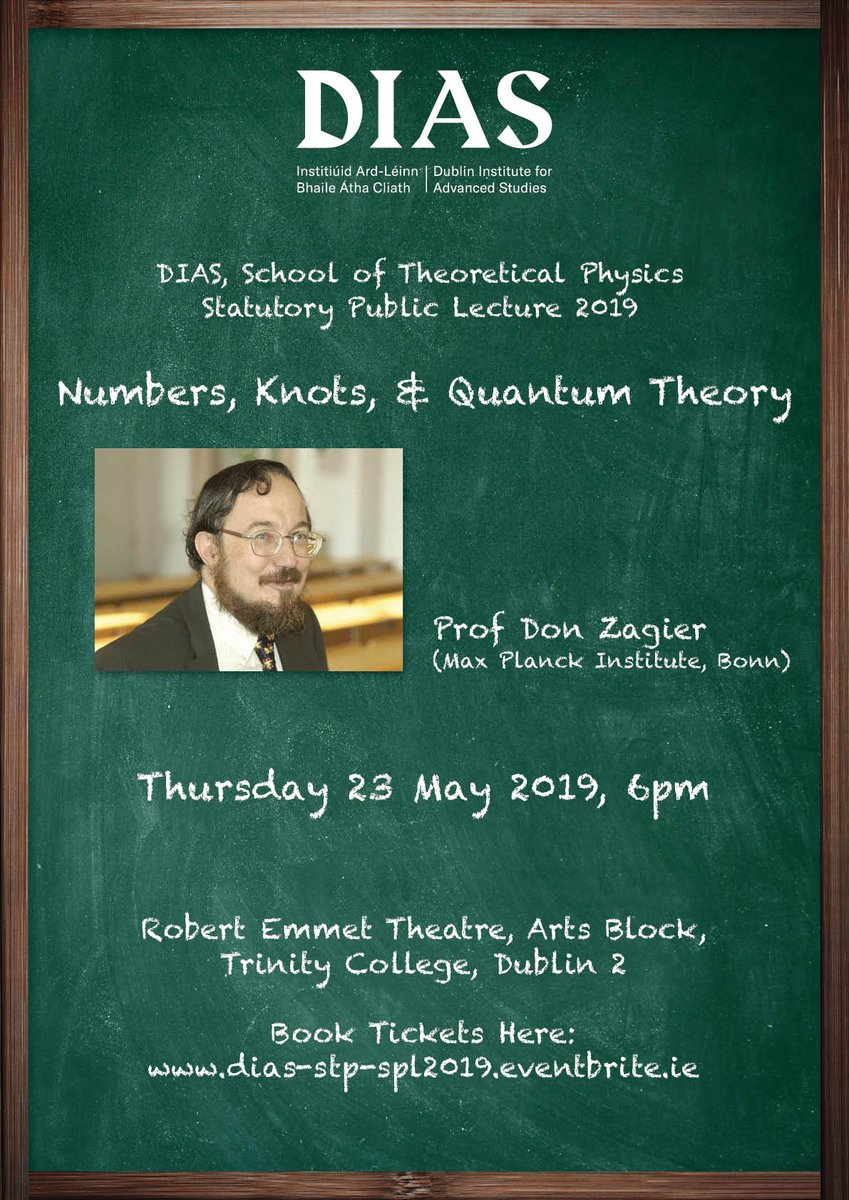 test Twitter Media - You're invited to join us for the @StpDias Statutory Public Lecture 2019 on 23 May 2019, 6pm by Prof. Don Zagier in @tcddublin. Prof. Zaigier will deliver an exciting look at 'Numbers, Knots, & Quantum Theory'. Info and tickets at: https://t.co/1AzIUGV2xk #DIASdiscovers https://t.co/UmpsuONgg6