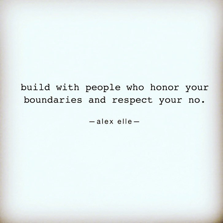 Relationships are built on respect. When a person can't honor your boundaries and can't accept your no, there's a lack of respect for you. Create relationships with people who respect and honor you. @Extended_Hearts