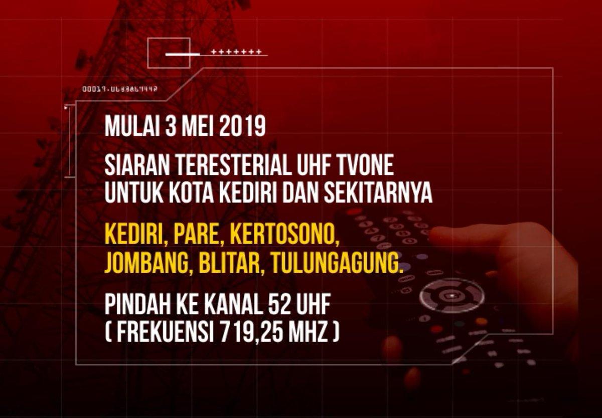 Informasi untuk pemirsa tvOne di Kediri dan sekitarnya, mulai tanggal 3 Mei 2019, siaran tvOne mengudara pada kanal 52 UHF (frekuensi 719,25 MHz).
