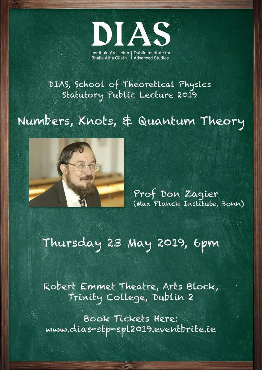 test Twitter Media - STP Statutory Public Lecture 2019 Speaker: Prof Don Zagier (Max Planck Institute, Bonn) Title: Numbers, Knots, & Quantum Theory Date: Thursday 23 May 2019, 6pm. Venue: Robert Emmet Theatre, Trinity College, Dublin. Tickets: https://t.co/5UMcqr3Z3g https://t.co/46tz7663IB