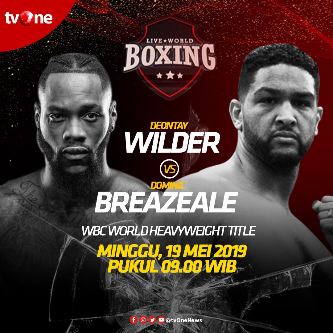 Jangan lewatkan Live World Boxing: WBC World Heavyweight Title antara Deontay Wilder vs Dominic Breazeale.Minggu, 19 Mei 2019 jam 09.00 WIB di tvOne & streaming di tvOne Connect http://bit.ly/2CMmL5z .#tvOneSports
